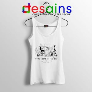 Magnus Archives Merch Tank Top I Was There At The End