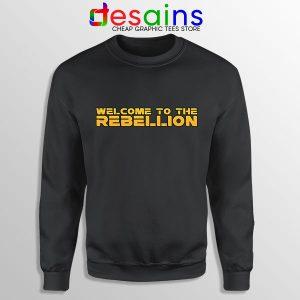 Welcome To The Rebellion Sweatshirt The Mandalorian