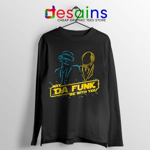 Daft Punk Star Wars Long Sleeve Tee My The Force Be With You