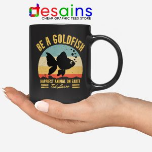 Best Ted Lasso Quote Mug Be A Goldfish
