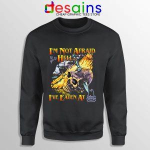 Hell Arbys Menu Breakfast Sweatshirt Im Not Afraid