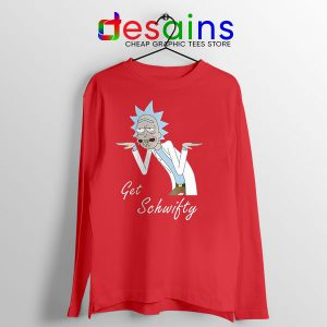 Best Get Schwifty episode Long Sleeve Tee Rick and Morty