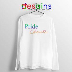 Pride Liberates Rainbow Long Sleeve Tee LGBT Flag